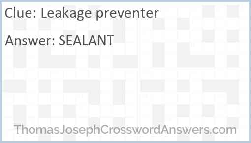 Leakage preventer Answer