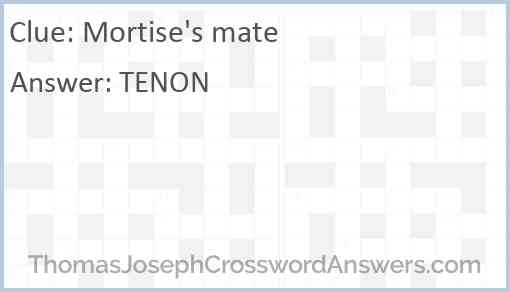 Mortise's mate Answer